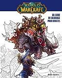 Warcraft : un livre de coloriage pour adultes