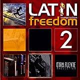 Latin Freedom Compilation #2