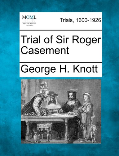 Trial of Sir Roger Casement