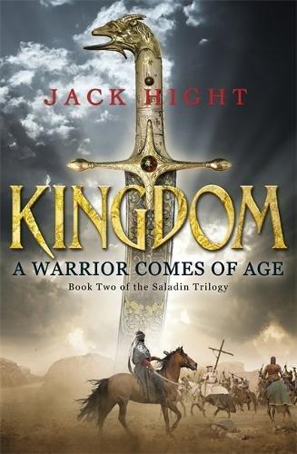Kingdom: Book Two of the Saladin Trilogy por Jack Hight