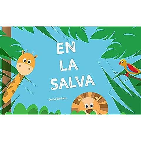Mi primer libro: En la salva (In the Jungle) (Spanish Edition): Libros infantiles, Lectores Primeros