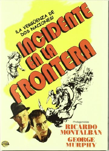 Incidente En La Frontera (Border Incident)