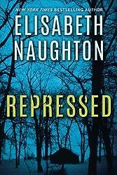 Repressed (Deadly Secrets) by Elisabeth Naughton (2016-07-26)