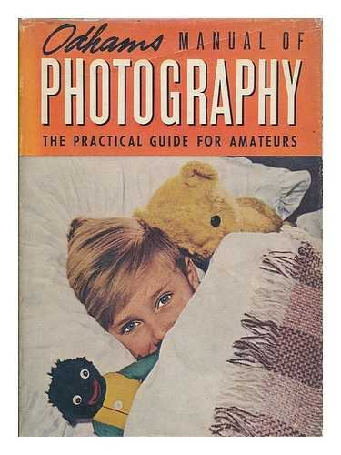 Odhams manual of photography : the practical guide for amateurs