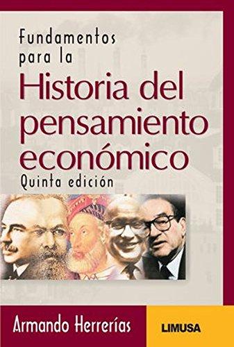 Fundamentos para la historia del pensamiento economico/Foundations for the History of Economic Thought por Armando Herrerias