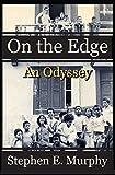 On The Edge: An Odyssey