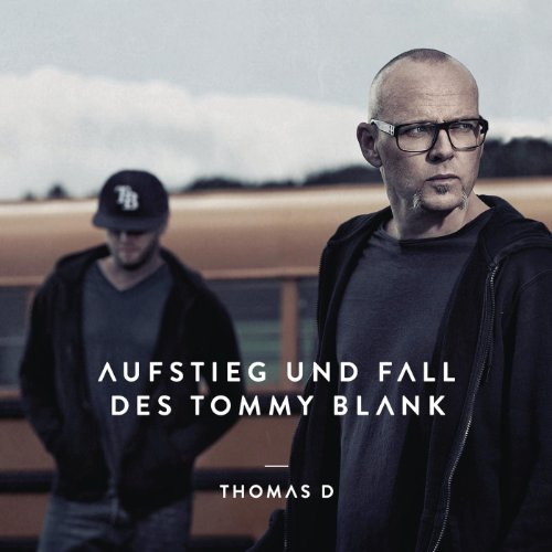 Aufstieg und Fall des Tommy Blank