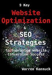 9 Key Website Optimization & SEO Strategies to Guarantee Website Conversion Success (English Edition)