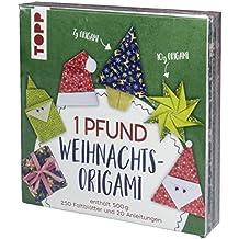 1 Pfund Weihnachts-Origami Papierset: 500 Gramm Origami-Papierset: 260 Faltblätter (15x15 cm) und 20 Anleitungen für weihnachtliche Origami-Modelle