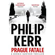 Prague Fatale: Bernie Gunther Thriller 8