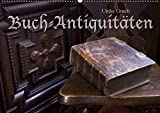 Buch-Antiquitäten (Wandkalender 2019 DIN A2 quer): Bücher aus drei Jahrhunderten (Monatskalender, 14 Seiten ) (CALVENDO Kunst)