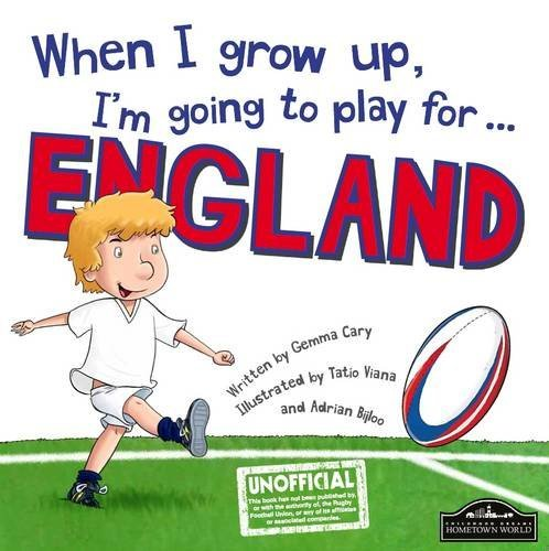 When I Grow Up, I'm Going to Play for England (Rugby) by Gemma Cary (2015-07-25) par Gemma Cary
