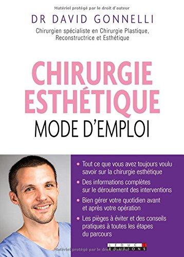 Chirurgie esthétique : mode d'emploi par David Gonnelli