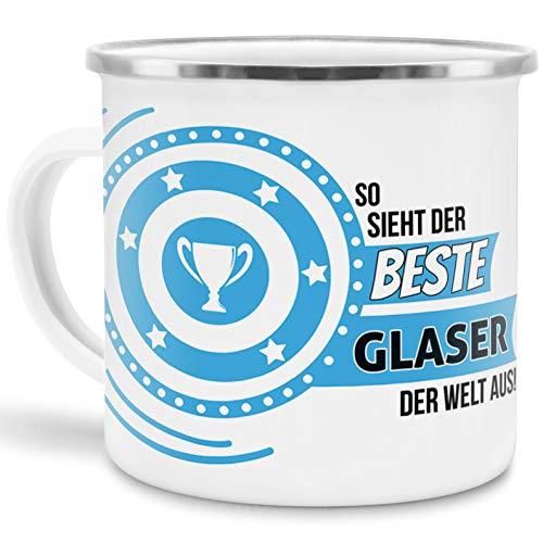 Emaille-Tasse mit SpruchSo Sieht der Beste Glaser der Welt aus - Beruf/Arbeit / Hobby/Edelstahl-Becher/Metall-Tasse/Kollege