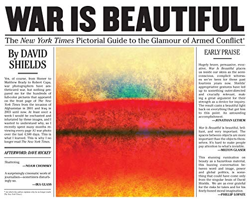 War is Beautiful - The New York Times Pictorial Guide to the Glamour of Armed Conflict (English Edition)
