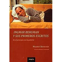 Ingmar Bergman y sus primeros escritos. En el principio era la palabra (Poliedro)