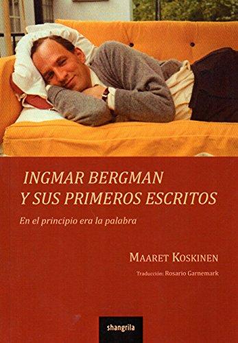Ingmar Bergman y sus primeros escritos: En el principio era la palabra