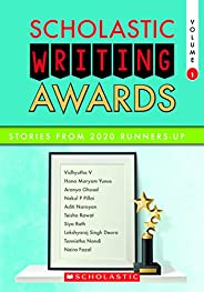Scholastic Writing Awards: Stories from 2020 Runners-Up Volume 1 EBOOK