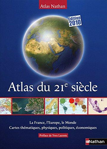 ATLAS DU 21E SIECLE 2010