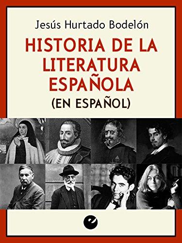 Historia de la literatura española (en español) por Jesús Hurtado Bodelón