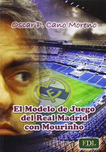 EL MODELO DE JUEGO DEL REAL MADRID CON MOURINHO