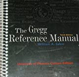 Gregg Reference Manual (University of Phoenix 10th Custom Edition) by Gregg (2007-07-30)