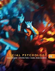Social Psychology 8e + Readings in Social Psychology: The Art and Science of Research