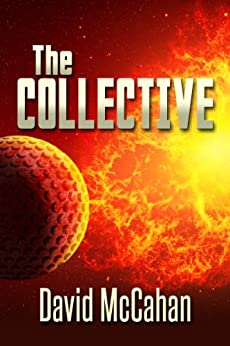 The Collective by [McCahan, David]