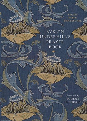 Evelyn Underhill's Prayer Book (English Edition)