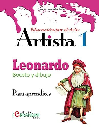 Artista Leonardo-Boceto y dibujo: Para Aprendices