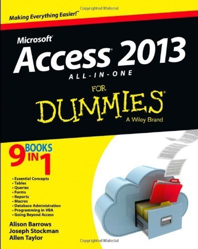Access 2013 All-in-One For Dummies by Barrows, Alison, Stockman, Joseph C., Taylor, Allen G. (2013) Paperback