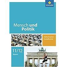 Mensch und Politik - Ausgabe für Bayern: Abiturtrainer Sozialkunde