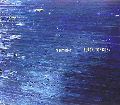 Resumption by Black Tongues