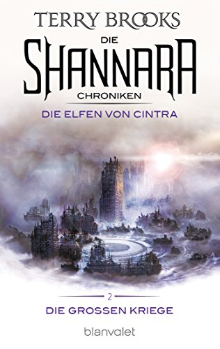 die-shannara-chroniken-die-grossen-kriege-2-die-elfen-von-cintra-roman
