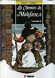 Les chemins de Malefosse, Tome 6 : Tschäggättä