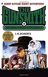 Andersonville Vengeance (Gunsmith Giant Edition)