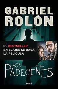 Los padecientes par Gabriel Rolón
