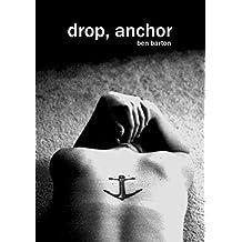 drop, anchor