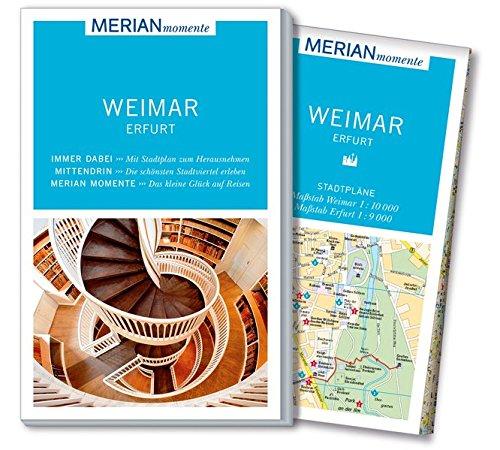Preisvergleich Produktbild MERIAN momente Reiseführer Weimar Erfurt: Mit Extra-Karte zum Herausnehmen