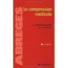 La Compression Medicale (Ancien prix éditeur : 46,90 euros)
