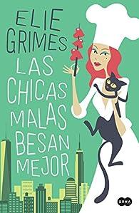 Las chicas malas besan mejor par Elie Grimes