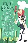 Las chicas malas besan mejor par Grimes
