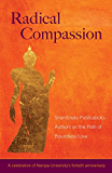 Radical Compassion: Shambhala Publications Authors on the Path of Boundless Love