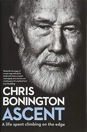 Ascent: A Life Spent Climbing on the Edge por Sir Chris Bonington