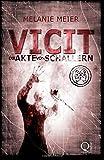Vicit. Die Akte von Schallern (Filii Iani-Trilogie)