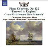 Ries: Piano Concerto 'Abschieds - Concerto Von English' (Farewell To London), Op. 132