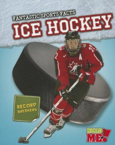 Ice Hockey (Fantastic Sports Facts) por Michael Hurley