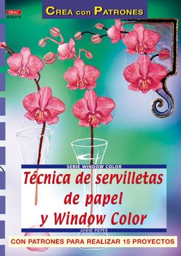 Serie Window Color nº 15. TÉCNICA DE SERVILLETAS DE PAPEL Y WINDOW COLOR (Cp - Serie Window Color)