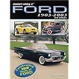 Standard Catalog of Ford, 1903-2003 by John Gunnell (2002-07-24)
