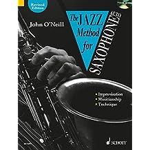 The Jazz Method for Saxophone: Technique - Style - Improvisation. Alt-Saxophon. Ausgabe mit CD. (Tutor Book & CD)